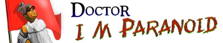 Doctor I M Paranoid